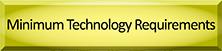 Minimum Technology Requirements